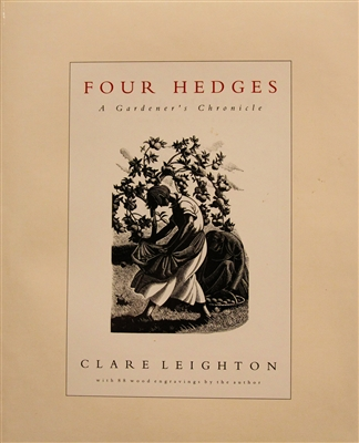 "cover of ""Four Hedges: A Gardener's Chronicle"" by the well known 1930's engraver Clare Leighton describing in text accompanied by engravings an enchanting year, month by month, in the life of the author's garden in the Chilterns, England"