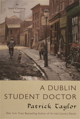 Cover of the novel A Dublin Student Doctor by Patrick Taylor