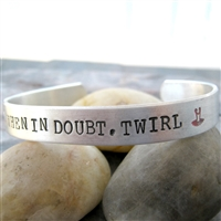 When In Doubt Twirl Dance Bracelet