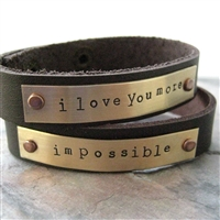Love You More / Impossible Leather Cuff Bracelets