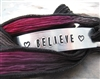 Believe Bracelet, silk ribbon wrap