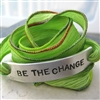 Be The Change Bracelet, silk ribbon wrap