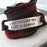 Live The Life You Have Imagined, silk ribbon wrap