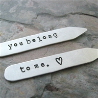 You Belong to Me Collar Stays, customize these