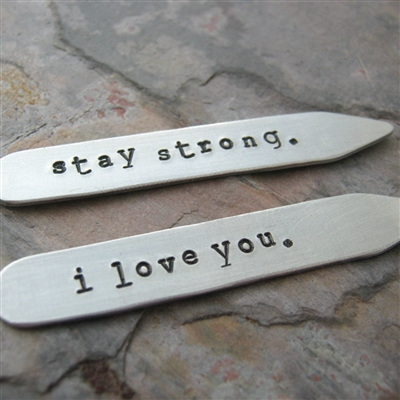 Stay Strong, I Love You Collar Stays