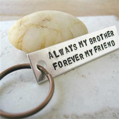 Brothers Keychain, Always My Brother, Forever My Friend