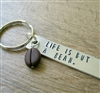 Coffee Key Chain, Life is But a Bean