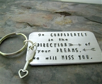 Go Confidently in the Direction of Your Dreams Key Chain, Thoreau