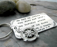 Do Not Go Where the Path May Lead Emerson quote key chain