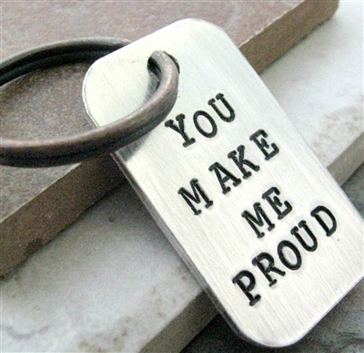 You Make Me Proud Key Chain, add a date