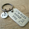 I'm Nuts About You Keychain with optional initial disc
