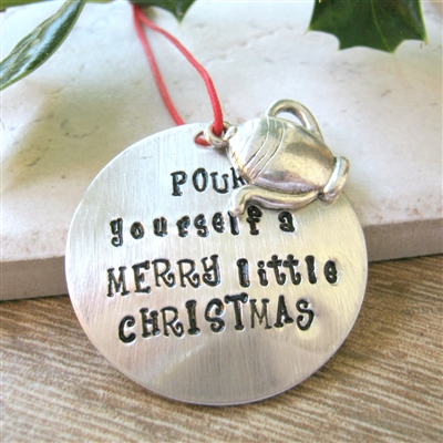 Tea Ornament, Pour Yourself a Merry Little Christmas
