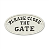Sign - Close the Gate