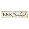 'Bee Thankful' Enamel Sign - 6.5x24