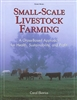 Farm & Animal How-To Books: Small Scale Livestock Farming