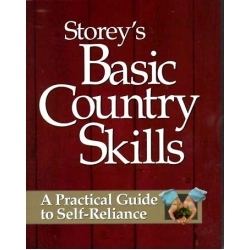 Farm & Animal How-To Books: Storey`s Basic Country Skills