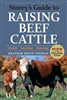 Farm & Animal How-To Books: Storey's Guide to Raising Beef Cattle
