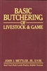 Farm & Animal How-To Books: Basic Butchering of Livestock and Game