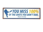 "Garden & Outdoor Living Décor: Wooden Sign - ""100% Of The Shots.."""