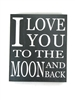 Shelf Plaque - To The Moon And Back