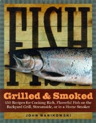 Home How-to & Cook Book: Fish - Grilled & Smoked