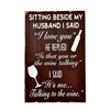 I Love You Wine Wooden Sign - 24x16