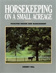 Farm & Animal How-To Books: Horse Keeping on a Small Acreage