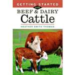 Farm & Animal How-To Books: Getting Started with Beef & Dairy Cattle