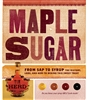Country Living How-To Books: Maple Sugar