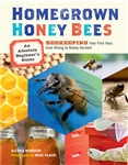 Country Living How-To Books: Homegrown Honey Bees