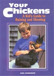 Farm & Animal How-To Books: Your Chickens
