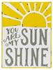 "Metal Wall Art - ""You Are My Sunshine"""