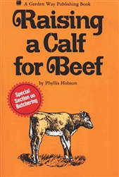 Farm & Animal How-To Books: Raising A Calf for Beef