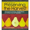 Garden & Building How-To Books: The Big Book of Preserving The Harvest