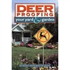 Gardening How-To Book: Deer Proofing Your Yard & Garden