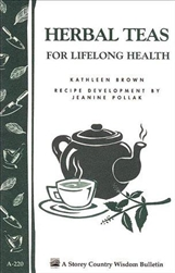 Health & Beauty Bulletins by Storey: Herbal Teas for Lifelong Health