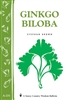 Health & Beauty Bulletins by Storey: Ginkgo Biloba
