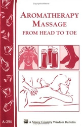 Health & Beauty Bulletins by Storey: Aromatherapy Massage from Head to Toe