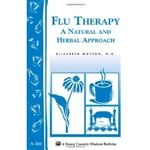 Health & Beauty Bulletins by Storey: Flu Therapy - A Natural and Herbal Approach