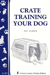 Animal Bulletins by Storey: Crate Training Your Dog