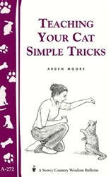 Animal Bulletins by Storey: Teaching Your Cat Simple Tricks