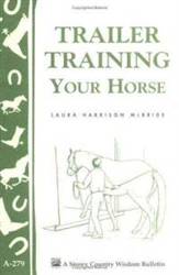 Animal Bulletins by Storey: Trailer Training Your Horse