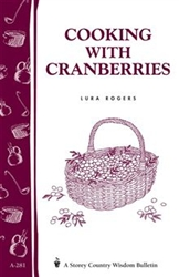 Cooking Bulletins by Storey: Cooking with Cranberries