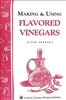 Cooking Bulletins by Storey: Making and Using Flavoured Vinegars