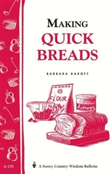 Cooking Bulletins by Storey: Making Quick Breads