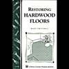 Gardening How-To Book: Restoring Hardwood Floors