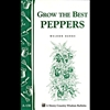 Gardening How-To Book: Grow the Best Peppers