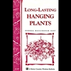 Gardening How-To Book: Long Lasting Hanging Plants