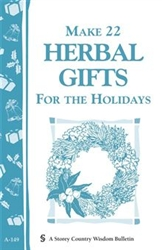 Country Living Bulletins by Storey: Make 22 Herbal Gifts for Holidays