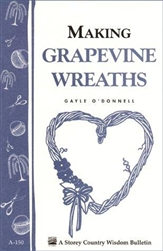 Country Living Bulletins by Storey: Making Grapevine Wreaths